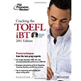 "Cracking the TOEFL iBT with CD, 2011 Edition (Test Preparation)von ""Princeton Review"""