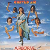 Airborne by CURVED AIR (1994-10-31)