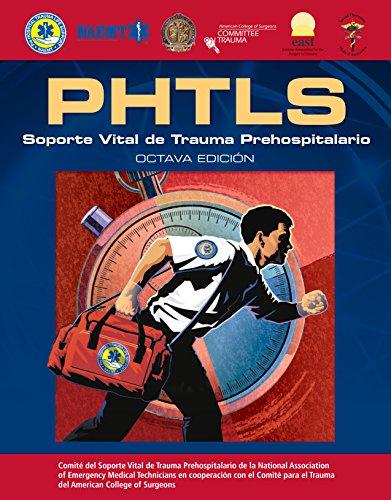 Phtls: Soporte Vital de Trauma Prehospitalario