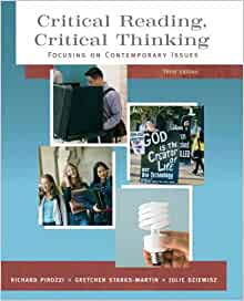 critical reading critical thinking richard pirozzi By richard pirozzi read reviews critical reading critical thinking: focusing on contemporary issues / edition 4 critical reading, critical thinking uses compelling contemporary issues to engage students in reading and thinking about a range of relevant topics and encourages them to.