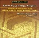 Elman Plays Hebrew Melodies