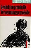 img - for Ged chtnisprotokolle, Vernehmungsprotokolle : November '76 bis September '77 book / textbook / text book