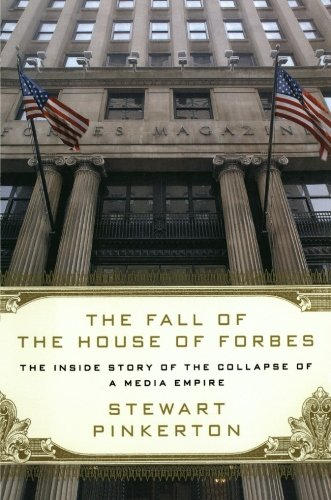 The Fall of the House of Forbes: Stewart Pinkerton: 9781250035547: Amazon.com: Books