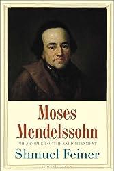 Moses Mendelssohn: Philosopher of the Enlightenment (Jewish Lives)