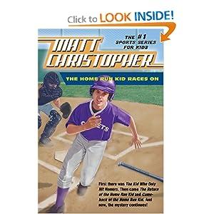The Home Run Kid Races On - Matt Christopher