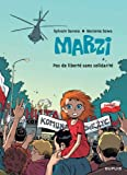 Marzi, Tome 5 : Pas de libert sans solidarit