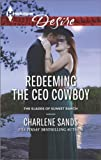 Redeeming the CEO Cowboy (The Slades of Sunset Ranch)