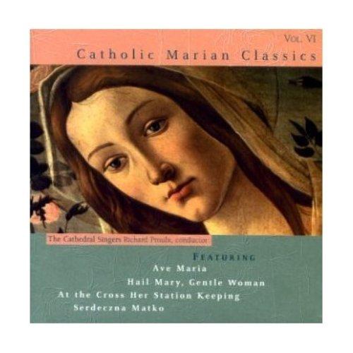 Catholic Marian Classics Vol. VI