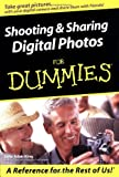 Shooting and Sharing Digital Photos For Dummies (For Dummies (Computers))