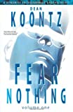 Dean Koontz' Fear Nothing Vol 1 SC Dean Koontz