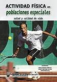 img - for Actividad fisica en poblaciones especiales: Salud y calidad de vida (Spanish Edition) book / textbook / text book