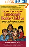 How to Raise Emotionally Healthy Chil...