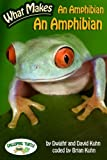 What Makes: An Amphibian an Amphibian