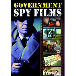 Government Spy Films: A Collection of Vintage Government-Produced, Anti-Spy Propaganda Shorts