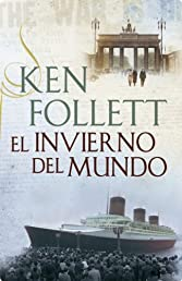 El invierno del mundo (Exitos De Plaza &#038; Janes) (Spanish Edition)