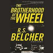 The Brotherhood of the Wheel | [R. S. Belcher]