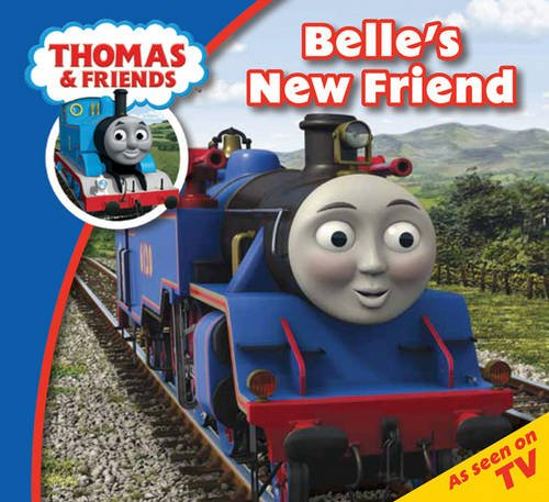 Belle's New Friend (Thomas & Friends)