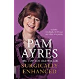 Surgically Enhancedby Pam Ayres