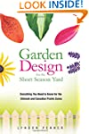 Garden Design for the Short Season Ya...