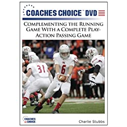 Complementing the Running Game With a Complete Play-Action Passing Game