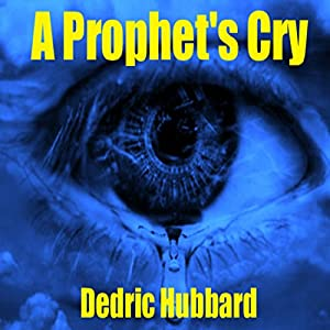 A Prophet's Cry Audiobook