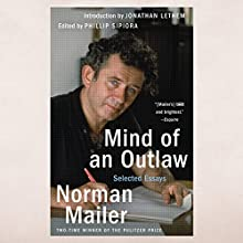 Mind of an Outlaw: Selected Essays Audiobook by Norman Mailer Narrated by Christopher Lane
