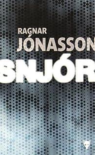 Snjor, Ragnar Jonasson