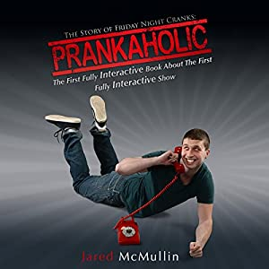 Prankaholic Audiobook