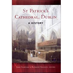St Patrick's Cathedral, Dublin: A History