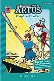 Helden-Abenteuer 03: König Artus - Kampf um Excalibur: Fischer. Nur für Jungs
