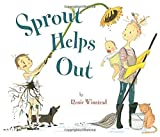 img - for Sprout Helps Out by Rosie Winstead (2014-03-20) book / textbook / text book