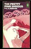 The Pretty Pink Shroud (Penguin crime fiction)