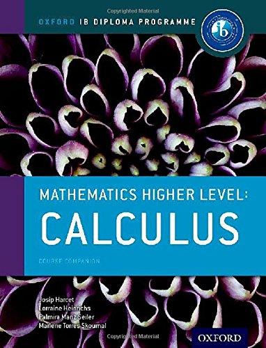 Ib course book: higher level maths calculus. Con espansione online. Per le Scuole superiori (Ib Complete Companions)