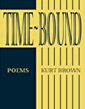 Time-Bound: Poems
