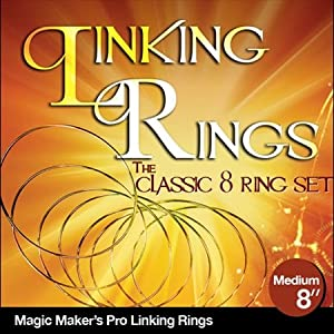 Linking Rings Medium 8 Inch Set of 8 Rings with DVD By Magic Makers, Inc.