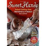 Sweet Hands: Island Cooking From Trinidad And Tobago (Hippocrene Cookbook Library) ~ Ramin Ganeshram