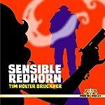 Sensible Redhorn | Tim Holter Bruckner