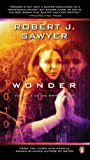 Wonder: Book Three In The WWW Trilogy