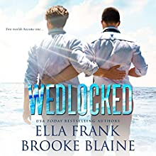 Wedlocked: Preslocke Series, Book 3 Audiobook by Ella Frank, Brooke Blaine Narrated by Charlie David