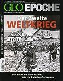 GEO Epoche (mit DVD) / GEO Epoche mit DVD 43/2010 Der 2. Weltkrieg Teil 1, 1939-1942