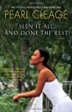 Seen It All and Done the Rest: A Novel (0345481135) by Cleage, Pearl
