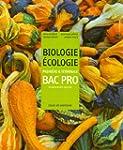 Biologie Ecologie 1e et Tle Bac Pro e...
