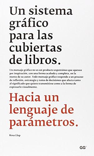 UN SISTEMA GRAFICO PARA LAS CUBIERTAS DE LIBROS
