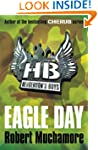 Henderson`s Boys: Eagle Day