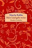 Mein Lied geht weiter: Hundert Gedichte title=