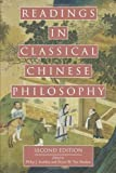 Readings in Classical Chinese Philosophy [Paperback] [2006] 2nd Ed. Philip J. Ivanhoe, Bryan W. Van Norden