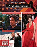 img - for Arab Americans (Successful Americans (Hardcover)) book / textbook / text book