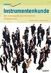 Instrumentenkunde: Die Instrumente de...