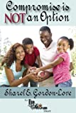 img - for Compromise is Not an Option (An Eye of the Storm Short) book / textbook / text book