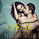 The Chase, Volume 3 Audiobook by Jessica Wood Narrated by James Cavenaugh, Lynn Barrington